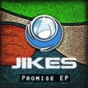 JIKES - Promise (Original Mix)
