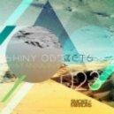 Shiny Objects - Just Fabulous (Original Mix)