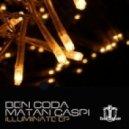 Ben Coda & Matan Caspi - Illuminate (Original Mix)