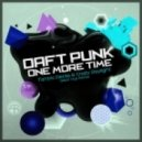 Daft Punk - One More Time (Tantric Decks & Crazy Daylight Glitch Hop Remix)