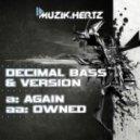 Decimal Bass and Version - Again