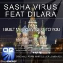 Sasha Virus feat. Dilara - I Built Moscow Next To You (Original Mix)