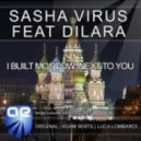 Sasha Virus feat. Dilara - I Built Moscow Next To You (Luca Lombardi Dub)