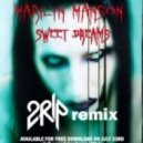 Marilyn Manson  - Sweet Dreams    (2Rip Bootleg)
