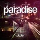 Modestep - Paradise (Coldplay Cover) (Original Mix)
