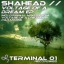 Shahead - Voltage Of A Dream