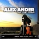 Alex Ander - That Funky Feeling (Original Mix)