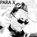 Para X - Piece Of My Heart (Upgressive Mix)