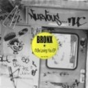 Bronx - Burnin Up (Original Mix)