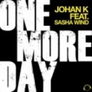 Johan K feat Sasha Wind - One More Day (Radio Edit)