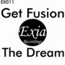 Get Fusion - The Dream (Original Mix)