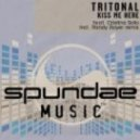 Tritonal Feat. Cristina Soto  - Kiss Me Here (Jason Randolph Mix)