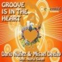 DARIO NUNEZ, MISAEL DEEJAY - Groove Is In The Heart Feat. Nuria Swan
