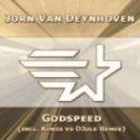 Jorn Van Deynhoven - Godspeed (Joshua Cunningham Vocal Mix)