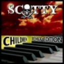 Scotty - Children (Full Gainer Trance Remix)