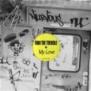 Ivan The Terrible  -  My Love (Original Mix)