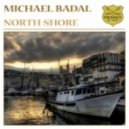 Michael Badal - North Shore (Radio Edit)