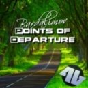 Bardalimov  -  Points Of Departu