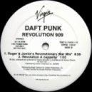 Daft Punk - Revolution 909 (Roger & Junior's Revolutionary War Mix)