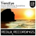 TrancEye - Good Morning Sunshine (Ice Upon Fire Remix)
