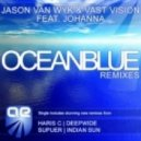 Jason Van Wyk & Vast Vision Feat. Johanna - Oceanblue (David And Carr Remix)
