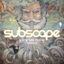 Subscape - Kick The Flow (Original Mix)