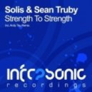 Solis & Sean Truby - Strength To Strength (Andy Tau Remix)