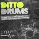 Ditto - Drums (Original Mix)