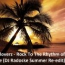 Sunloverz - Rock To The Rhythm of Love (DJ Radoske Summer Re-edit)