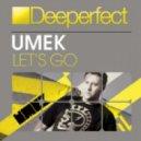 UMEK - Let's Go (Tube & Berger Remix)