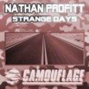 Nathan Profitt - Strange Days (Original Mix)