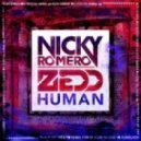 Nicky Romero & Zedd - Human (Original Mix)