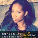 Jamelia - Superstar (Adam Banks Edit)