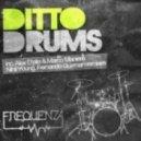 Alex D'Elia, Marco Maniera, Ditto - Drums (Alex D'Elia, Marco Maniera Remix)