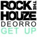 Deorro - Get Up (Original Mix)