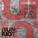RuN RiOT - London Riots (Pixel Fist Remix