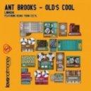 Ant Brooks - Olds Cool (Cecyl Remix)