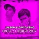 David Keno, Jaxson - Hoby (Oliver Schories Remix)