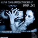 Alpha Duo & James Kitcher Feat. Emma Lock - Beautiful Dream (Roaric Schiffer Dream Mix)