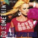 Britney Spears - Do Somethin (KL2 & Flipside Remix)