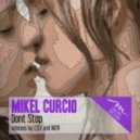Mikel Curcio - Don't Stop (Dub mix)