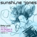 Sunshine Jones - Dirty Love (Original)