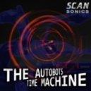 The Autobots -  Time Machine (Statelapse Remix)