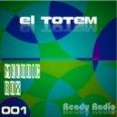 El Totem - Melodic Box 001(Ready Radio)