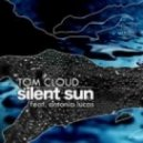 Tom Cloud Feat. Antonia Lucas - Silent Sun (Vocal Mix)