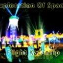 Exploration Of Space - Flight KazanTip (Mix by Nikita Ljubimtsev)