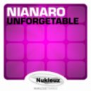 Nianaro - Unforgettable (Original Mix)