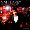 Matt Darey & Aeron Aether Feat. Tiff Lacey - Into The Blue