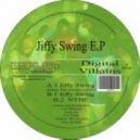 Digital Villains - Jiffy Swing (Original Mix)