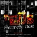 Hermetic Dust - They See Us (Dallonte Remix)